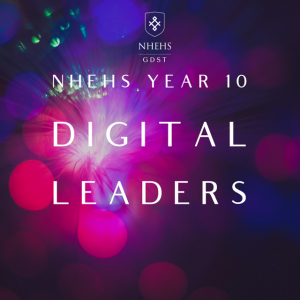 NHEHS Digital Leaders Y10